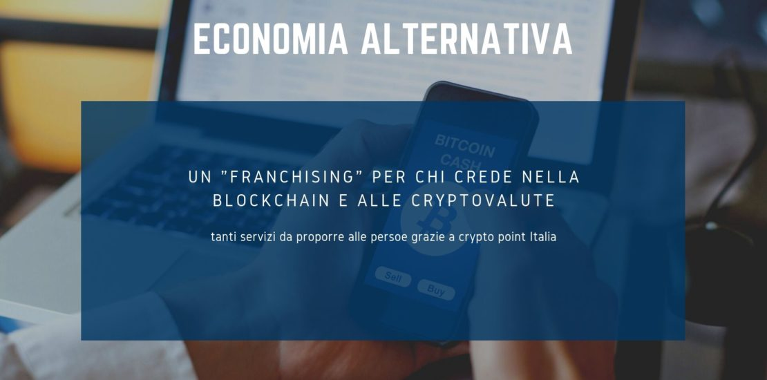 franchising-crypto-valute-franchising-crypto-monete-CRYPTO-POINT-ITALIA-franchising-bitcoin-1
