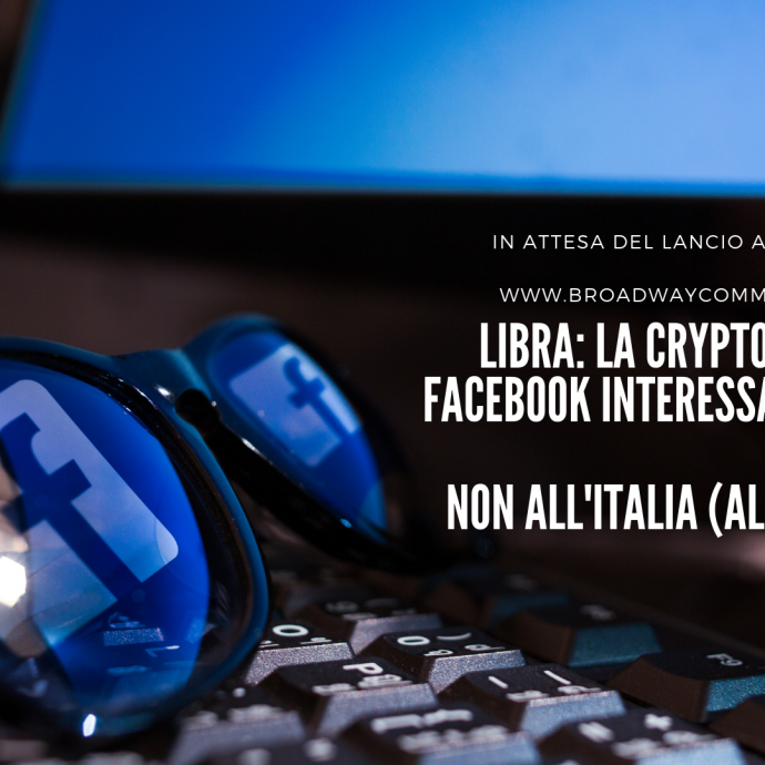 Broadway Communications_ LIBRA INTERESSA A 10 PAESI FACEBOOK CRYPTOMONETA